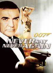 007: Never Say Never Again (1983)