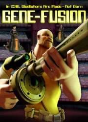Watch Gene-Fusion