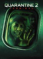 Watch Quarantine 2: Terminal