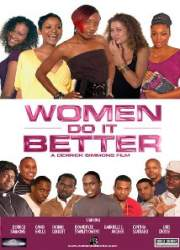 Women Do It Better (2009)