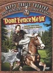 Watch Don't Fence Me In