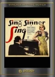 Watch Sing, Sinner, Sing