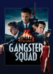 Watch Gangster Squad