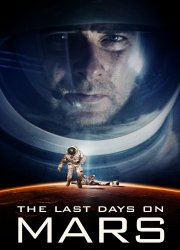 Watch Last Days on Mars