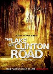 Watch The Lake on Clinton Road
