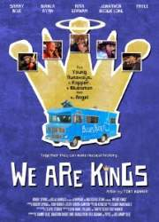 We Are Kings (2014)