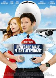Watch Larry Gaye: Renegade Male Flight Attendant