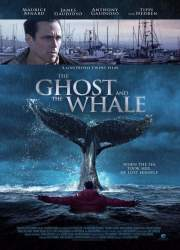 Watch The Ghost and The Whale