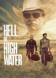 Watch Hell or High Water
