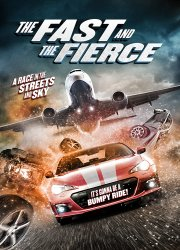 Watch The Fast and the Fierce