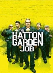 Watch The Hatton Garden Job