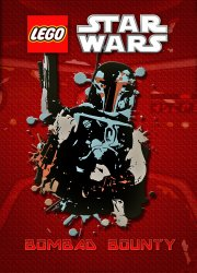 Lego Star Wars: Bombad Bounty