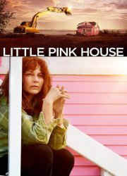 Little Pink House (2018)