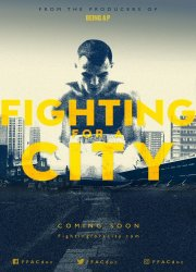 Fighting For A City