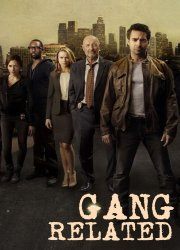 Watch Gang Related