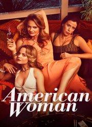 American Woman S1, E9 - The Breakthrough