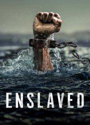 Enslaved (2020)