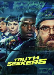 Truth Seekers (2020)