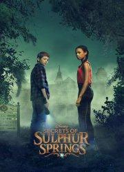 Secrets of Sulphur Springs (2021)