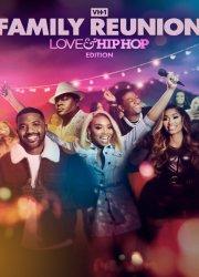 VH1 Family Reunion: Love & Hip Hop Edition (2021)