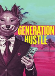 Generation Hustle (2021)