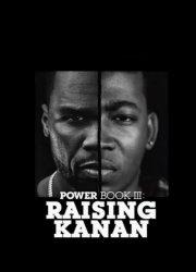 Power Book III: Raising Kanan (2021)