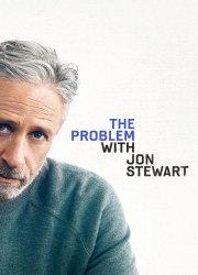 The Problem with Jon Stewart (2021)