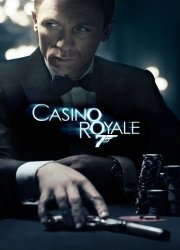 Watch 007: Casino Royale