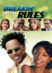 Watch Breakin' All the Rules