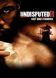 Undisputed II: Last Man Standing