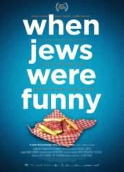 Watch When Jews Were Funny