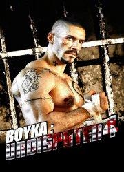 Boyka: Undisputed IV