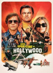 Watch Once Upon a Time ... in Hollywood