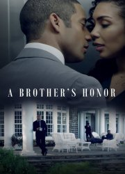 Watch A Brother's Honor