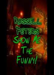 Russell Peters: Show Me the Money