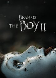 Watch Brahms: The Boy II