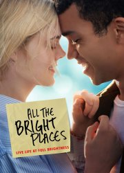 Watch All the Bright Places
