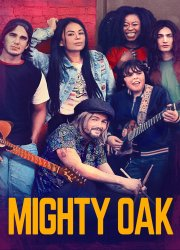 Watch Mighty Oak