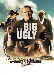 Watch The Big Ugly