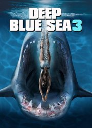 Deep Blue Sea 3