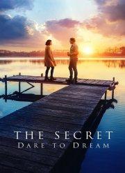 Watch The Secret: Dare to Dream
