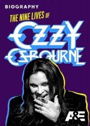 Watch Biography: The Nine Lives of Ozzy Osbourne