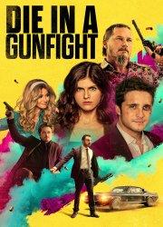 Watch Die in a Gunfight
