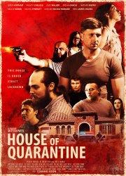 Watch House of Quarantine