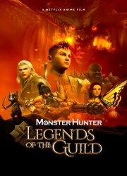 Watch Monster Hunter: Legends of the Guild