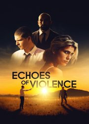 Watch Echoes of Violence