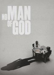 Watch No Man of God