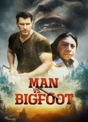 Watch Man vs Bigfoot