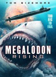 Watch Megalodon Rising