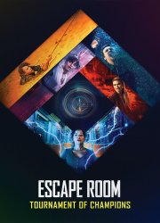 Watch Escape Room: Tournament of Champions
